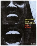 Impressions from South Africa, 1965 to Now by Hecker, Judith, 9780870707568